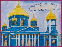 Cathedral of the Sign, Mamontova Angelina : Children's Art Festival Our Kursk: CHILDREN DRAW THE CHURCH