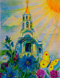 The Temple in sun beams, Panchenko Anna : Children's Art Festival Our Kursk: CHILDREN DRAW THE CHURCH