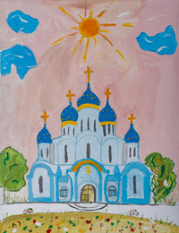 The temple in the town of Freedom, Vlasova Elena : Children's Art Festival Our Kursk: CHILDREN DRAW THE CHURCH