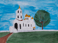 Cathedral in Kursk, Feoktistov Anastasia : Children's Art Festival Our Kursk: CHILDREN DRAW THE CHURCH